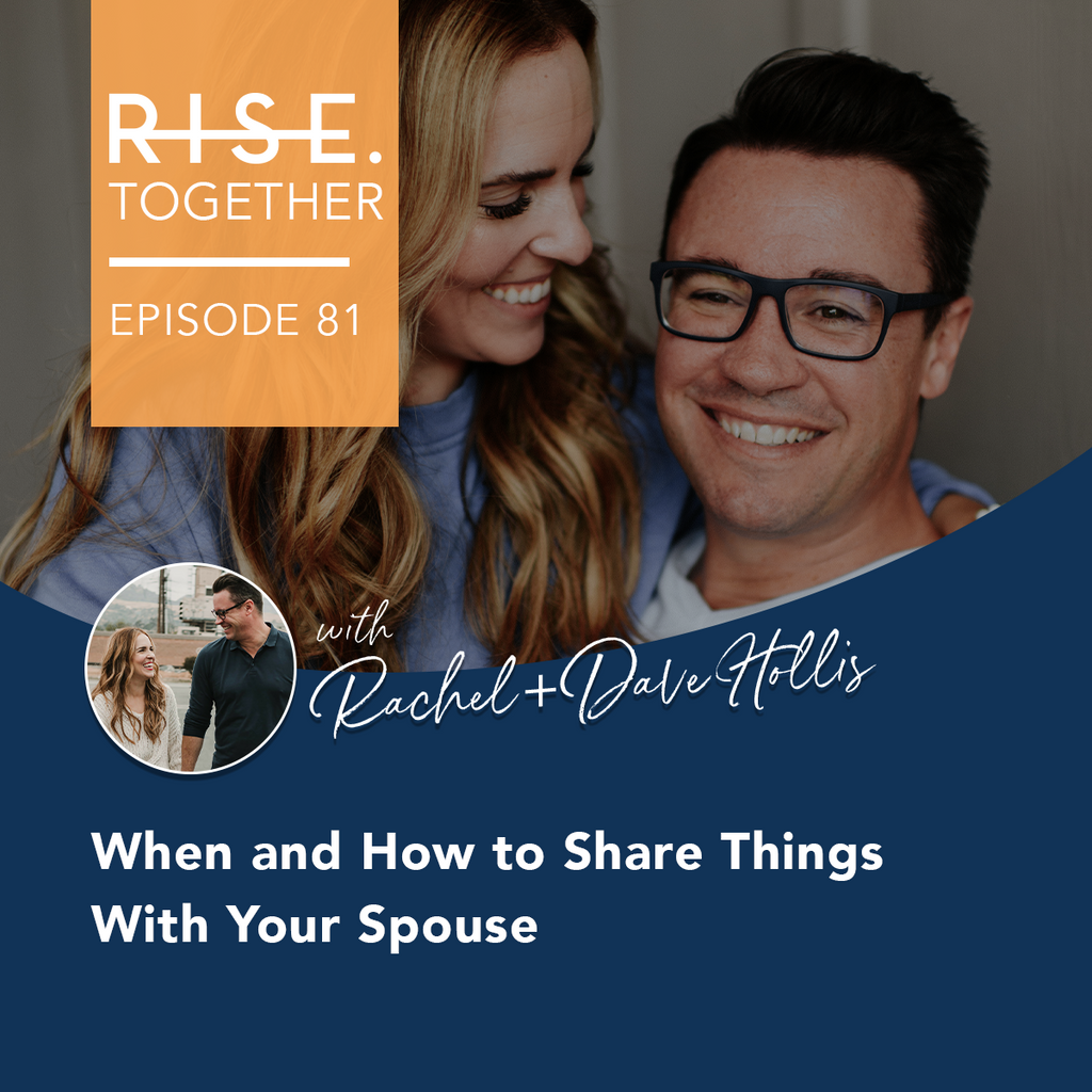 When and How to Share Things With Your Spouse