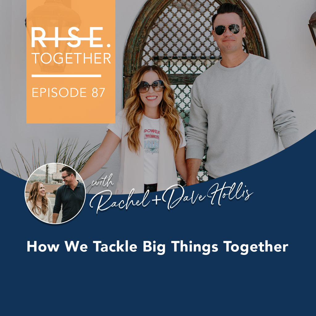 How We Tackle Big Things Together
