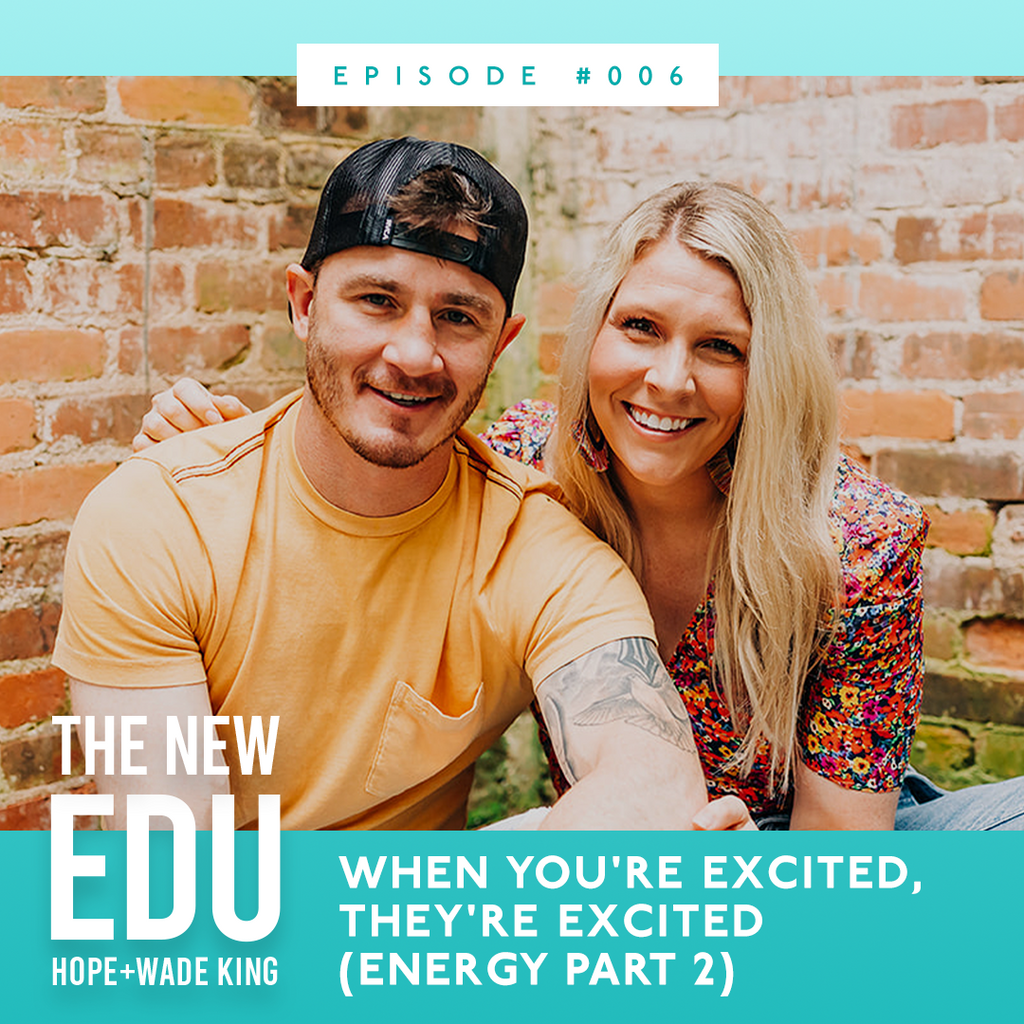 When You're Excited, They're Excited (Energy Part 2)