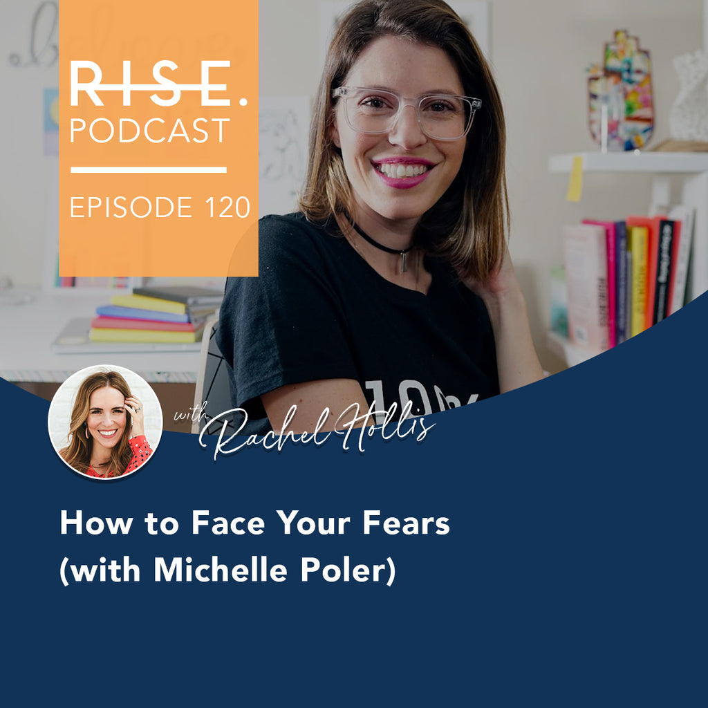 How to Face Your Fears (with Michelle Poler)