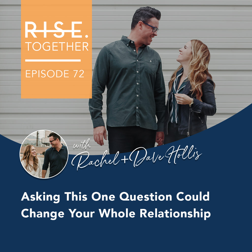 Asking This One Question Could Change Your Whole Relationship