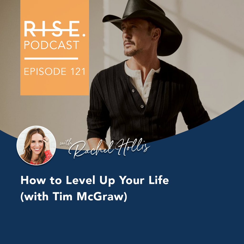 How to Level Up Your Life with Tim McGraw