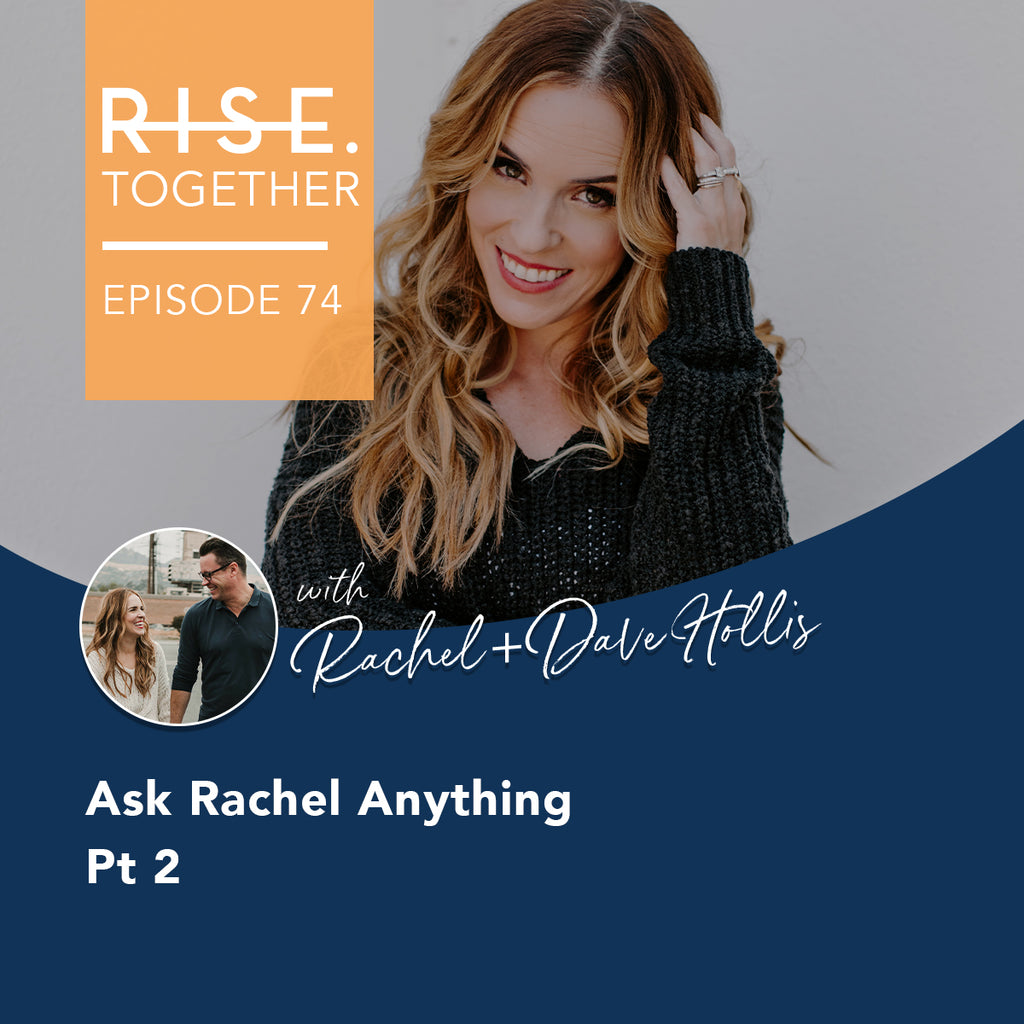 Ask Rachel Anything Pt 2