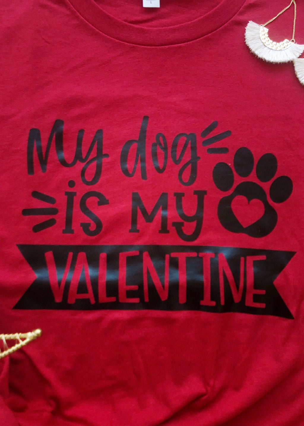 """My Dog is my Valentine"" Tee"