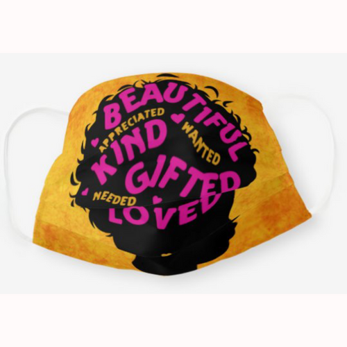 Beautiful Kind Gifted Woman Afrocentric Face Mask