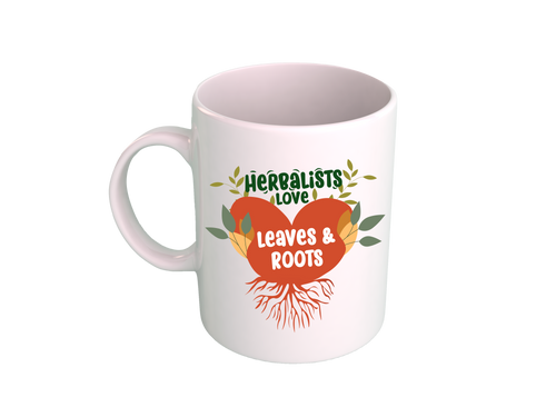 Herbalist Love Leaves and Roots  - Ancestral Herbalism Afrocentric Custom Mug