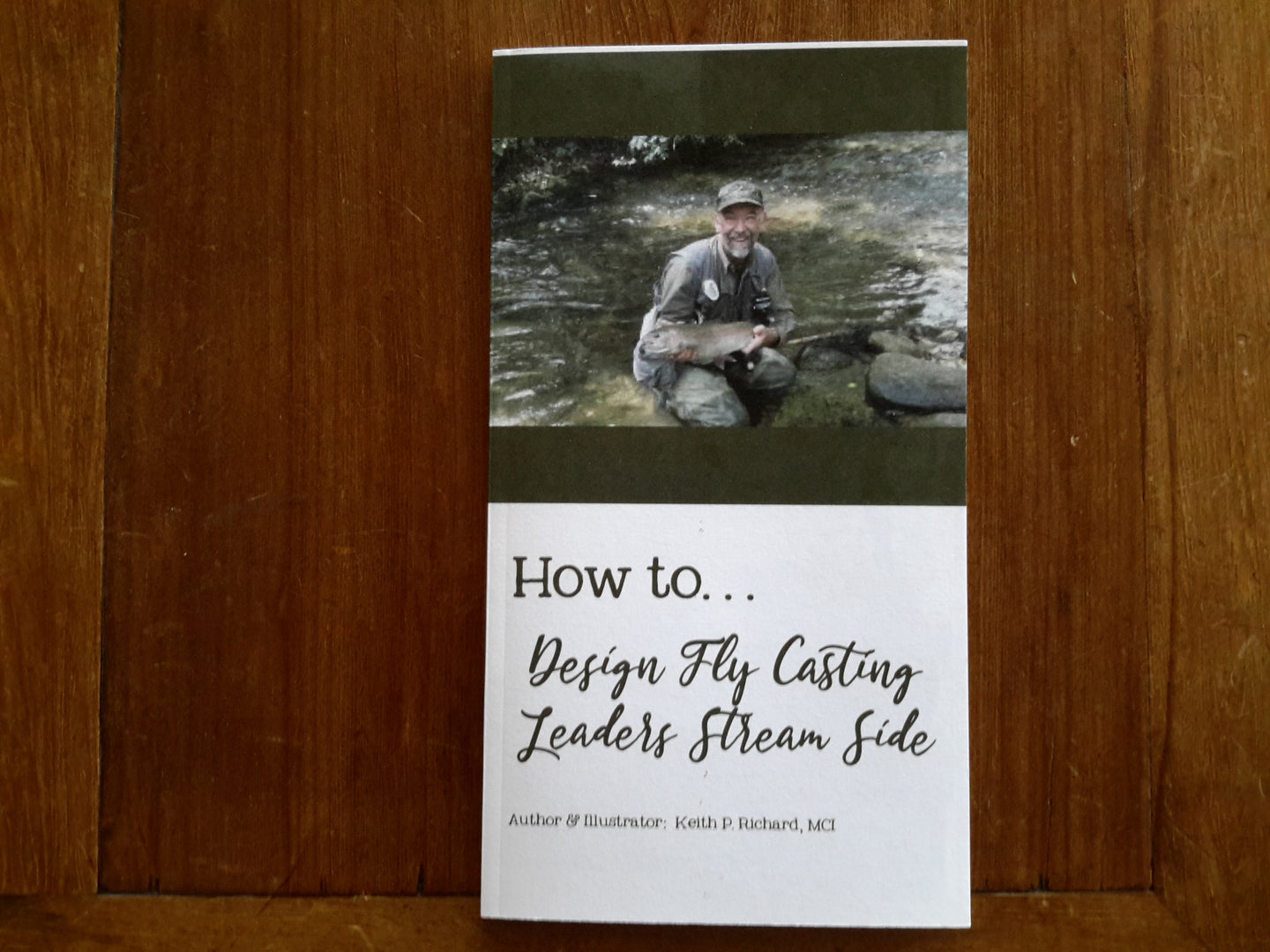 How to Design Fly Casting Leaders Streamside