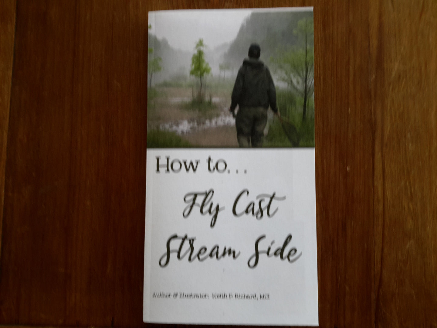 How to Fly Cast Streamside