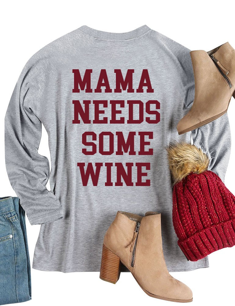 Women Long Sleeve Sweatshirt Round Neck MAMA NEEDS SOME WINE Letter Printed Casual Pullover Tops