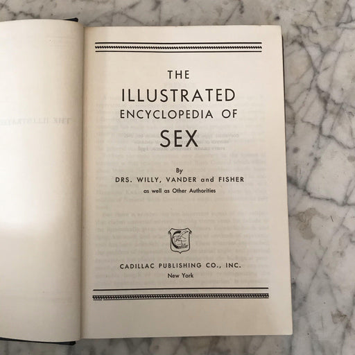 The Illustrated Encyclopedia of Sex, dated 1950