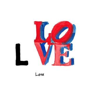 L is for Love. This image by American artist, Robert Indiana, was originally red, green and blue. It was initially used as the print image for the Museum of Modern Art's Christmas postcard in 1964.