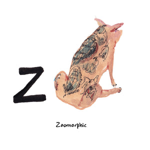 Z is for Zoomorphic…Belgian artist, Wim Delvoye began tattooing live and dead pigs in the 1990s. He compares them to humans, noting the color, texture and nudity of their skin. The tattoos are based on his drawings, which are mostly references to pop culture and Western icons, such as the Louis Vuitton monogram.