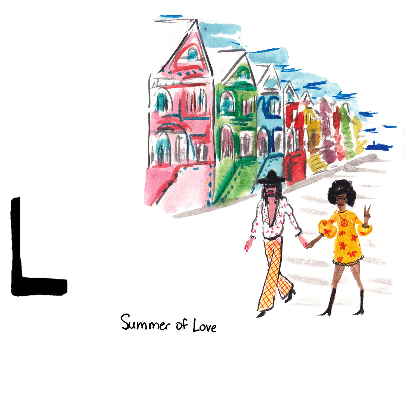 L is for Summer of Love. Over 100,000 people were reported to have traveled to San Francisco's Haight-Ashbury neighborhood to peacefully demonstrate in response to the government's contentious involvement in the Vietnam War during the Summer of 1967, coining it 'The Summer of Love.'