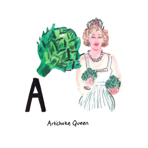 A is for Artichoke Queen. Castroville is known as the 'Artichoke Capital of the World'. In 1947 a young woman named Norma Jean became the first crowned 'Artichoke Queen'. Shortly thereafter she headed to Hollywood to become an actress and changed her name to Marilyn Monroe.