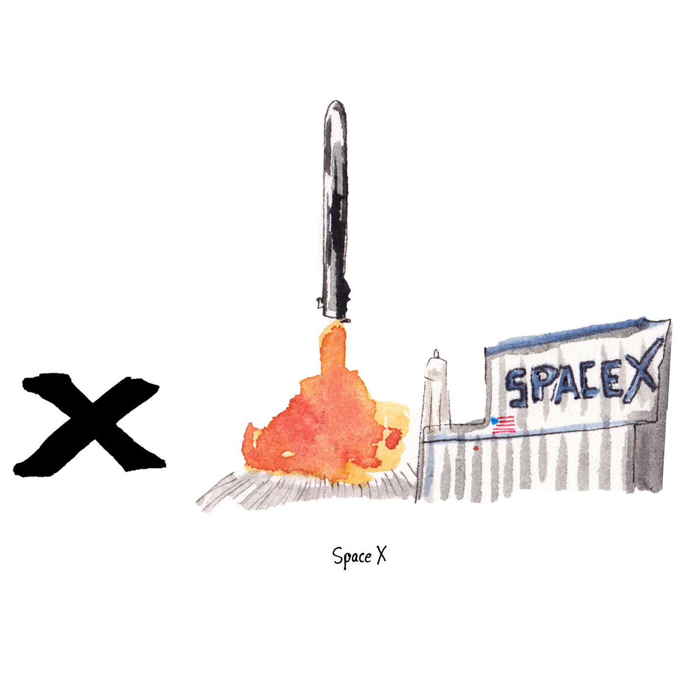 X is for SpaceX. SpaceX is a private aerospace manufacturer and space transportation service company located outside of Los Angeles, founded by Elon Musk.