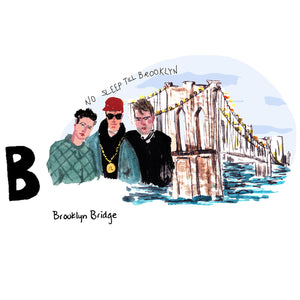 B is for Brooklyn Bridge. When the Brooklyn Bridge opened in 1883 it was the longest suspension bridge ever built. It is also a shout out to the Brooklyn borough, as mentioned in the hit single 'No Sleep 'Till Brooklyn' by the New York City based hip hop group, The Beastie Boys.