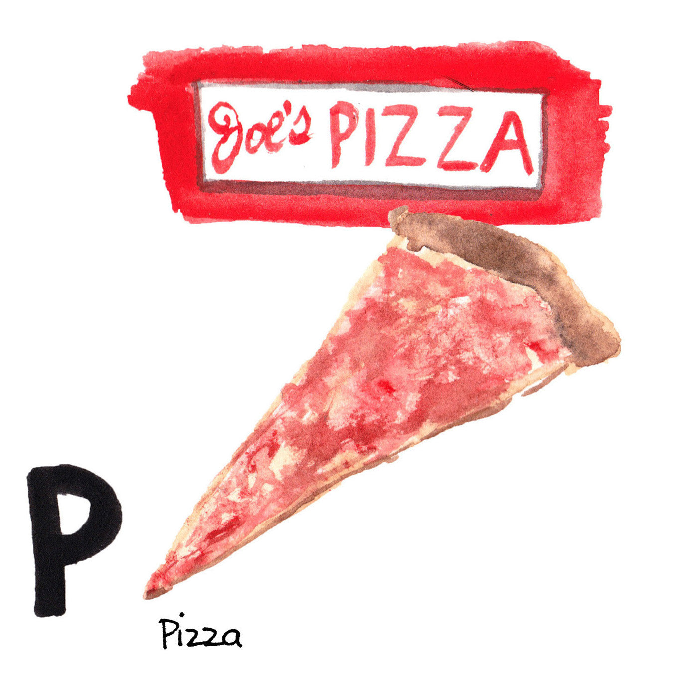 P is for Pizza. The first pizzeria in the United States was founded in 1905 in a small grocery store in Little Italy. The original New York City pizzas were made with cheese on the bottom and sauce on top.
