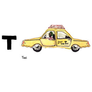 T is for Taxi. In order to drive and operate a yellow cab in New York City, one must be in possession of a taxi medallion, a transferable permit to drive a cab. Often sold, the sales record in 2014 was $1.3 million.