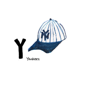 Y is for Yankees. The New York Yankees are a professional baseball team, based in the Bronx. 'Yankee' was the common nickname for being an American, and became the official team name in 1904.