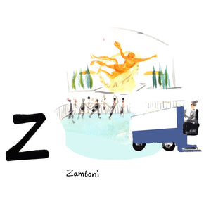 Z is for Zamboni. A zamboni is an ice rink cleaning and resurfacing device invented in 1949 by Frank Zamboni. They can be found smoothing the Rockefeller Center ice skating rink in the winter months.