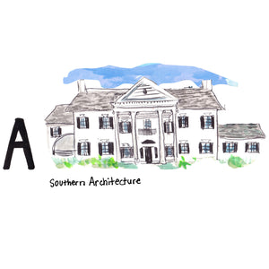 A is for Southern Architecture. There are approximately 1,500 historically registered buildings, including many beautiful old plantation homes which attract visitors from around the globe.