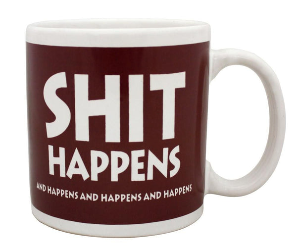 SHIT HAPPENS Giant 22oz Coffee Mug