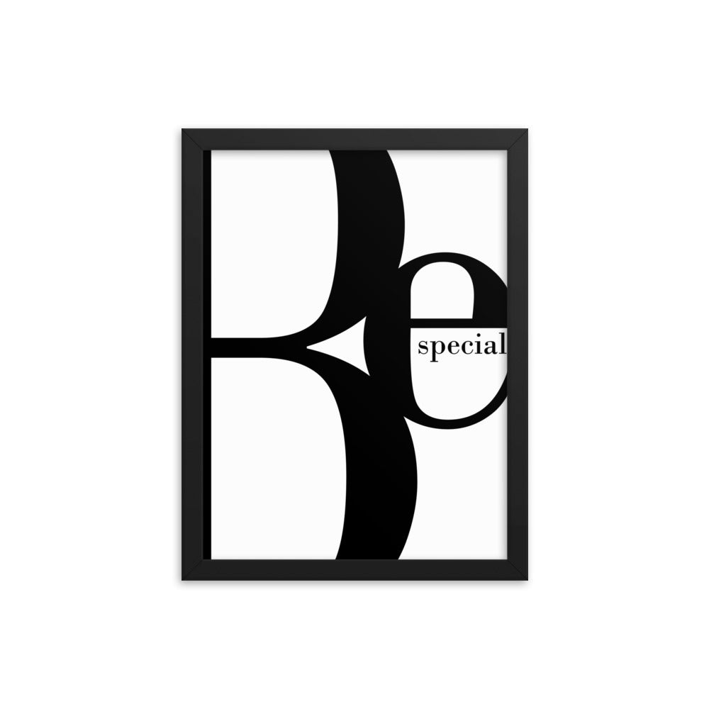 Be Special Framed poster