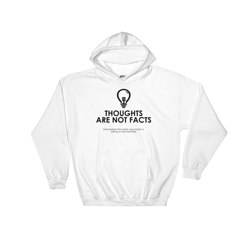 Thoughts not Facts Hooded Sweatshirt