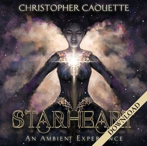 Starheart - An Ambient Experience - DOWNLOAD