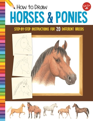 HOW TO DRAW KIDS HORSES & PONIES