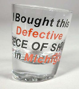 "Michigan ""Defective"" Shot Glass"