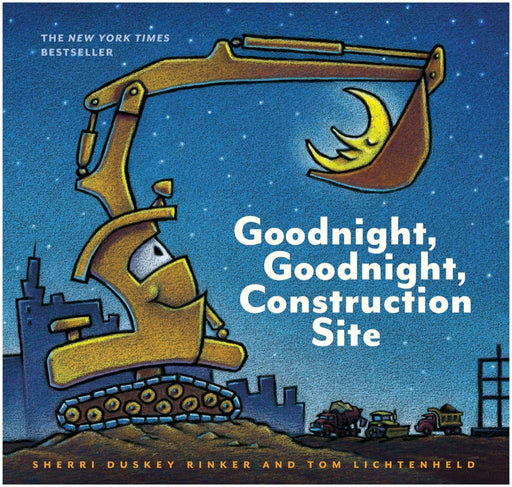 Goodnight, Goodnight Construction Site by Sherri Duskey + Tom Lichtenheld
