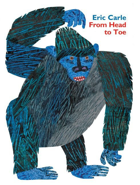 From Head to Toe Board Book by Eric Carle