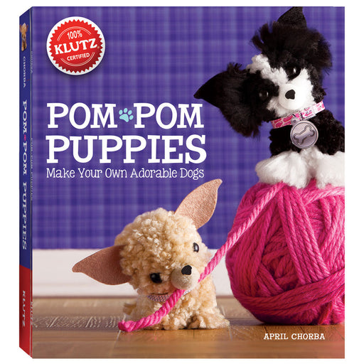Klutz Make Your Own Pom-Pom Puppies