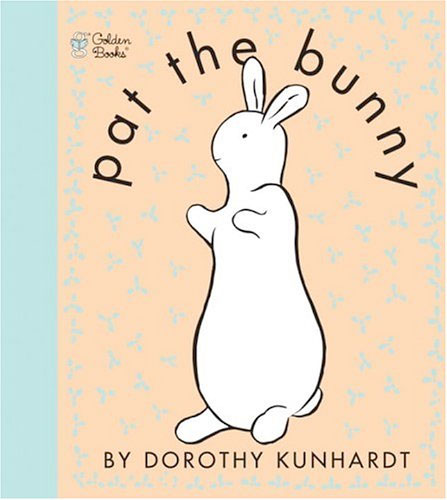Pat the Bunny Touch & Feel Book