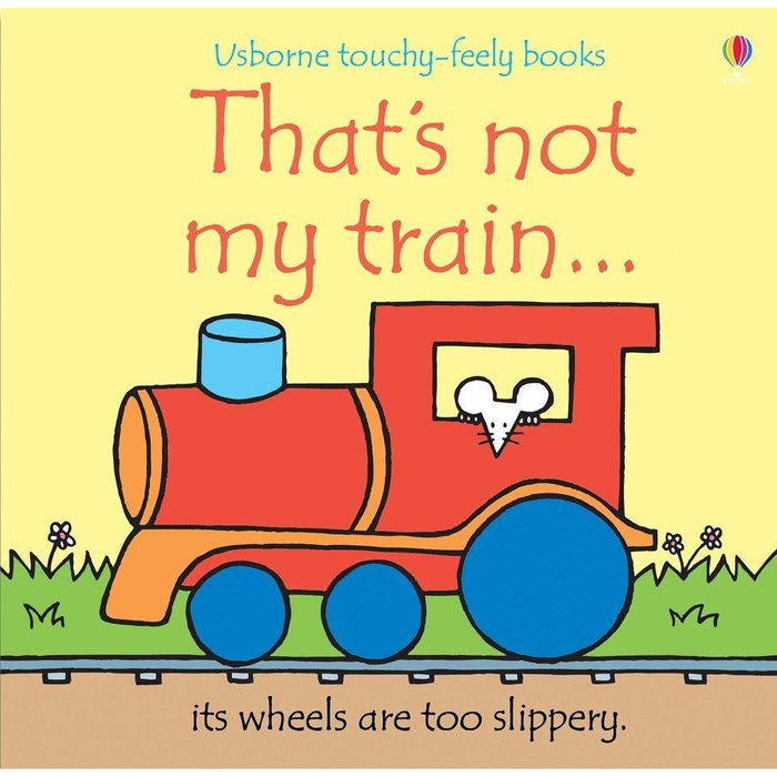 Usborne Touchy Feely Book - That's Not My Train