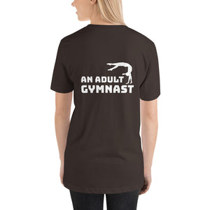 What Do You Want to Be When You Grow Up? An Adult Gymnast - Classic T