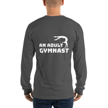 Load image into Gallery viewer, What Do You Want to Be When You Grow Up? An Adult Gymnast - Long Sleeve T