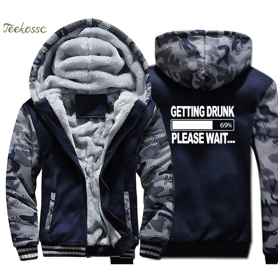 Getting Drunk-Please Wait Hooded Jacket - No Limit Trends