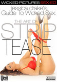 Jessica Drake's Guide To Wicked Sex: The Art Of Strip Tease