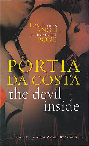 The Devil Inside - By Portia Da Costa  Face of an angel, but bad to the bone