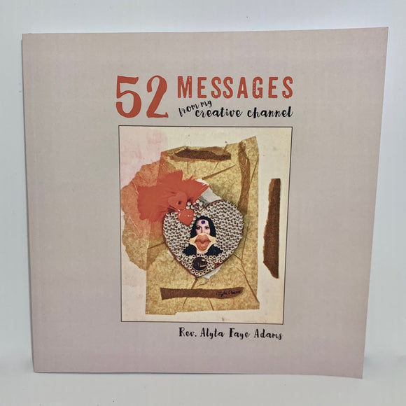 Book-52 Messages from my Creative Channel