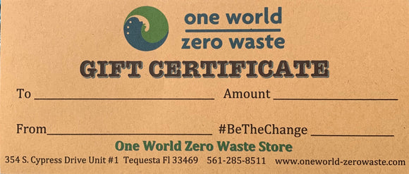 Gift Certificate for One World Zero Waste