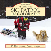 POSTCARDS - Selected Pics from Ski Patrol in Colorado Book