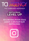 """Instagram LEVEL UP"" 10 étapes vers la réussite sur Instagram"