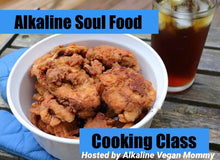 Load image into Gallery viewer, Alkaline Cooking Class