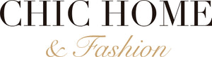 CHIC HOME & FASHION