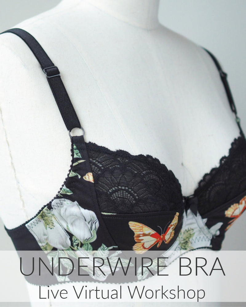 Underwire Bra Live Virtual Workshop // 2 Sessions // Starts Mar 3