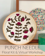 Punch Needle Kit & Virtual Workshop: Floral Design