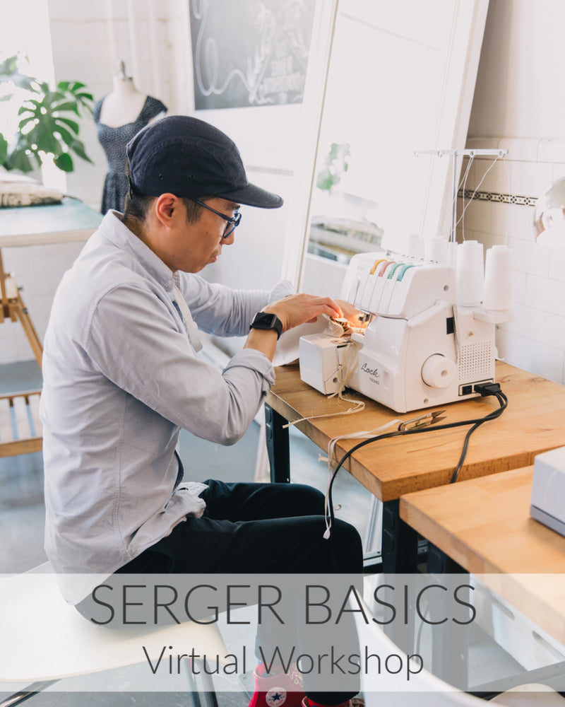 Virtual Serger Basics Workshop